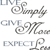 LIVE Simply GIVE More EXPECT Less 12 x 12 Stencil