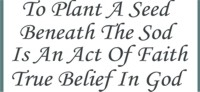 To Plant A Seed Beneath The Sod Is An Act Of Faith... Stencil Two Size Choices