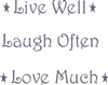 "Live Well Laugh Often Love Much One 14 x 12"" or Three 14 x 4"" Stencils"