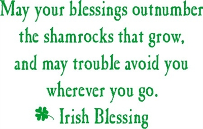"May your blessings outnumber... St. Patrick's Day 15 x 8"" Stencil"
