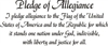 Pledge of  Allegiance Colonial Font Two size choices