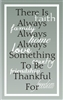 "There is always... something to be thankful for with overlay 7.5 x 12"" Stencil"