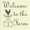 "Welcome the Farm 9.5 x 9.5"" Stencil"