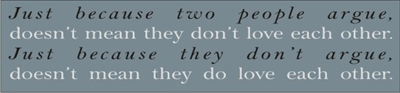 "Just because two people argue... 24 x 5.5"" Stencil"