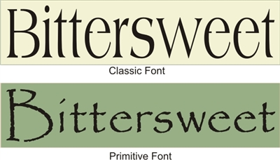 "Bittersweet 24 x 5.5"" Stencil two font choices"