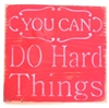 you can do hard things stencil