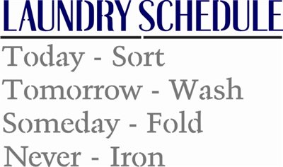 LAUNDRY SCHEDULE 12 x 7.5""