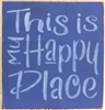 "This Is My Happy Place 11.5 x 11.5"" Stencil"