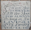 "I'll Love You Forever... 11.5 x 11.5"" Stencil"