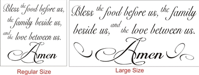 Bless the food before us, the family beside us, and the love between us. Amen Stencil