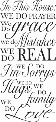 "In This House: We do prayer, grace, mistakes, real... 11.5 x 24"" Stencil"