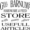 "Geo Barnums Hardware & Feed Store 11.5 x 11.5"" Stencil"