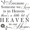 "Because Someone we Love Is in Heaven...11.5 x  11.5"" Stencil"