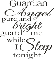 "Guardian Angel pure and bright, guard me while I sleep tonight. 11.5 x 11.5"" stencil"