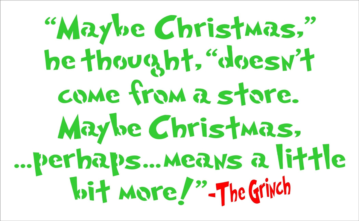 """""""Maybe Christmas,"""" He Thought, """"doesn't Come From A Store"""