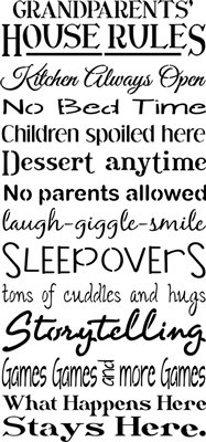 "Grandparents (or your word choice) House Rules 11.5 x 24"" Stencil"