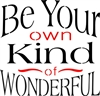 Be Your Own Kind Of Wonderful Stencil Two Size Choices