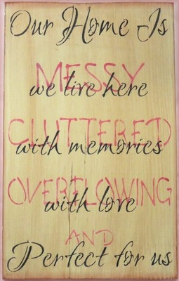 "Our Home is Messy Cluttered Overflowing and Perfect 11.5 x 18"" Stencil"