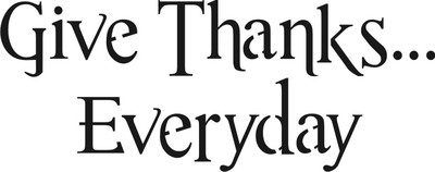 "Give Thanks...Everyday 8 x 4"" Stencil stencils diy"