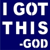 "I GOT THIS -GOD 11.5 x 11.5"" Stencil"