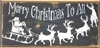 Merry Christmas To All with Santa, Sleigh and Reindeer Graphic Stencil Two Size Choices