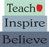 Teach Inspire Believe Stencil Set Shelf Sitter Blocks