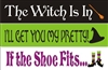 The Witch Is In (broom), I'll Get Your My Pretty (hat), If The Shoe Fits (shoes) Stencil Set