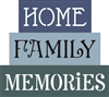HOME, FAMILY, MEMORIES Stencils Shelf Sitter Set