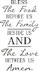 "Bless The Food Before Us The Family Beside Us And The Love Between Us Amen 11.5 x 20"" Stencil"