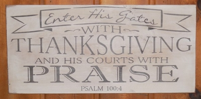 Enter His Gates with Thanksgiving and his courts with Praise -Two Sizes Stencil