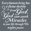 "Every human being has a divine destiny from God... 11.5 x 11.5"" Stencil"