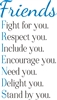"Friends: Fight for you. Respect you... 11.5 x 20"" Stencil"