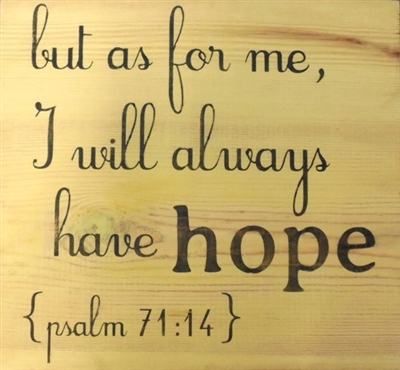 "but as for me, I will always have hope {psalm 71:14} 11.5 x 11.5"" Stencil"