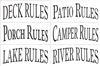 Patio Rules, Camper Rules, Porch Rules, Deck Rules, Lake Rules, River Rules or Pond Rules Stencil add on to 1116