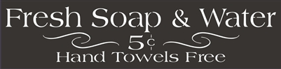 "Fresh Soap & Water 5C Hand Towels Free 24 x 6"" Stencil"