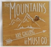 "The Mountains Are Calling And I Must Go 11.5 x 11.5"" Stencil"