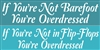 "If You're Not Barefoot (or in Flip-Flops) You're Overdressed 24 x 6"" Stencil"