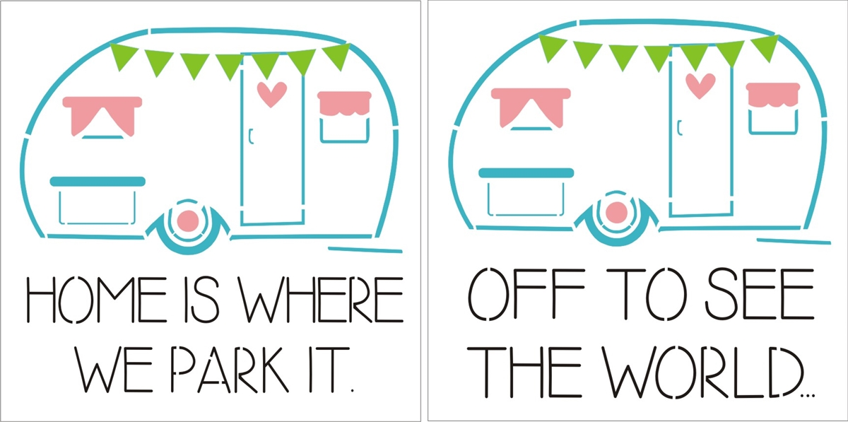 Home Is Where We Park It Or Off To See The World With Retro Camper Graphic 115 X Stencil