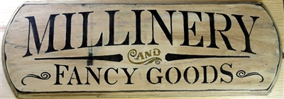 "MILLINERY and Fancy Goods 24 x 7.5"" Stencil"