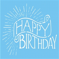 "Happy Birthday with Sunburst Pattern 12 x 12"" Stencil"
