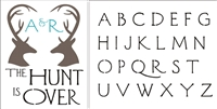 The Hunt Is Over -Stencil set with alphabet to personalize