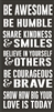 "BE AWESOME BE HUMBLE SHARE KINDNESS... 11.5 x 24"" stencil"
