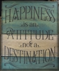 "Happiness is an Attitude not a Destination 12 x 15"" stencil"