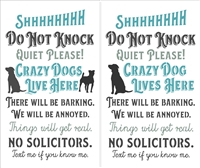 "Shhhhhhh Do Not Knock...Crazy Dogs (or dog)... 12 x 20"" Stencil"