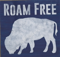 Roam Free with buffalo graphic 11.5 x 11.5""
