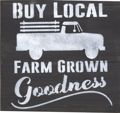 "Buy Local Farm Grown Goodness 11.5 x 11.5"" stencil stencils diy graphic graphics"