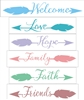 Welcome, Love, Hope, Family, Faith & Friends. Arrow Words Set of 6 Stencils -Two size choices