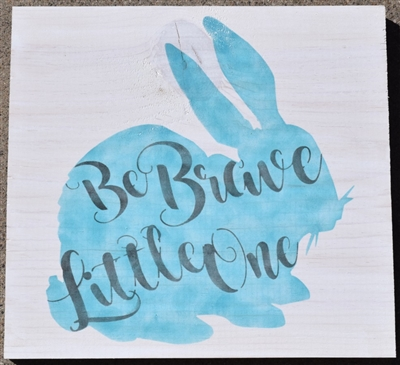 "Be Brave Little One with bunny graphic 11.5 x 11.5"" stencil set"