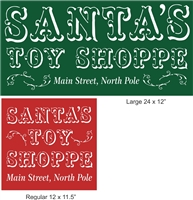 Santa's Toy Shoppe Main Street, North Pole -Two Size Choices Stencil