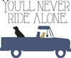 "You'll Never Ride Alone. 12 x 10"" stencil with dogs"